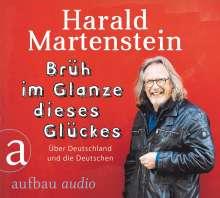 Harald Martenstein: Brüh im Glanze dieses Glückes, CD