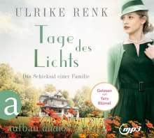 Ulrike Renk: Tage des Lichts, 2 MP3-CDs
