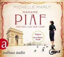 Michelle Marly: Madame Piaf und das Lied der Liebe, 2 CDs