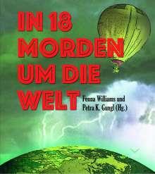 Thea Lehmann: In 18 Morden um die Welt, MP3-CD