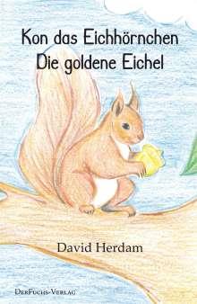 David Herdam: Kon das Eichhörnchen - Die goldene Eichel, Buch