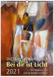 Dietrich Bonhoeffer: Bei Dir ist Licht 2021, Kalender