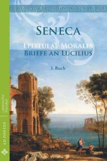 Lucius Annaeus Seneca: Briefe an Lucilius / Epistulae morales (Deutsch), Buch