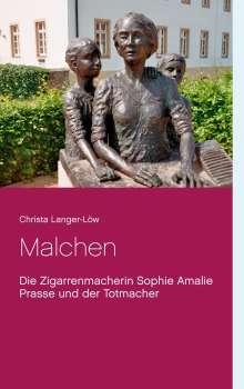 Christa Langer-Löw: Malchen, Buch