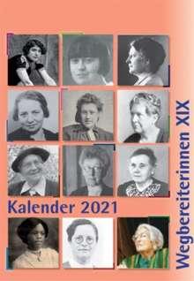 "Kombi aus ""Kalender 2021 Wegbereiterinnen XIX"" (ISBN 9783945959497) und ""Postkartenset Wegbereiterinnen XIX"" (ISBN 9783945959510), Kalender"