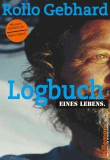 Rollo Gebhard: Logbuch eines Lebens., Buch
