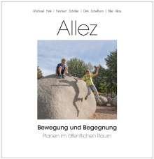 Michael Hink: ALLEZ - Bewegung und Begegnung, Buch