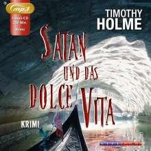 Timothy Holme: Satan und das Dolce Vita, MP3-CD