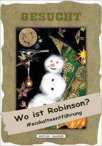 Corina Kreuzwirth: Wo ist Robinson?, Buch