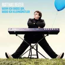Matthias Reuter: Wenn ich groß bin werd ich Kleinkünstler, 2 CDs