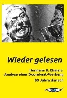 Franz Billmayer: Wieder gelesen, Buch