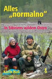Karin Haß: Alles normalno, Buch