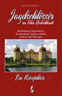 Hans-Dieter Willkomm: Jagdschlösser in Ostdeutschland, Buch