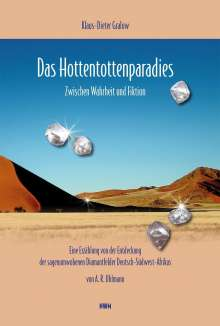 Klaus-Dieter Gralow: Das Hottentottenparadies, Buch