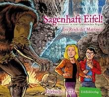 Christian Humberg: Sagenhaft Eifel! - Abenteuer in einer fantastischen Region, CD