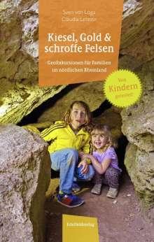 Sven von Loga: Kiesel, Gold und schroffe Felsen, Buch