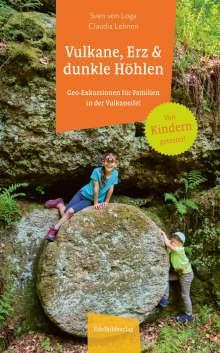 Sven von Loga: Vulkane, Erz und dunkle Höhlen, Buch
