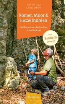 Sven von Loga: Römer, Moor und Eiszeithöhlen, Buch