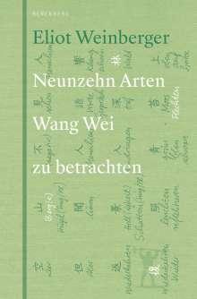 Eliot Weinberger: 19 Arten Wang Wei zu betrachten, Buch