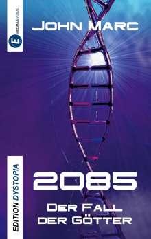 John Marc: 2085, Buch