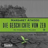 Margaret Atwood (geb. 1939): Die Geschichte von Zeb, 2 Diverse