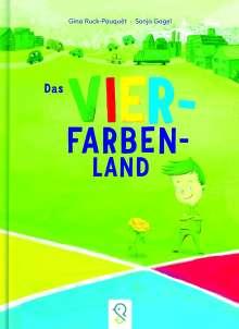 Gina Ruck-Pauquèt: Das Vier-Farben-Land, Buch