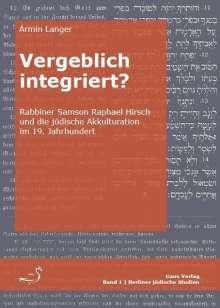 Ármin Langer: Vergeblich integriert?, Buch