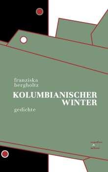 Franziska Bergholtz: Kolumbianischer Winter, Buch