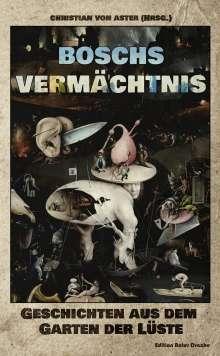Boris Koch: Boschs Vermächtnis, Buch