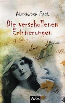 Alexandra Paul: Die verschollenen Erinnerungen, Buch