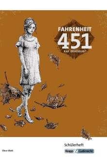 Ray Bradbury: Fahrenheit 451 - Schülerheft, Buch