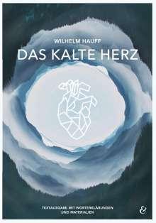 Wilhelm Hauff: Das kalte Herz - Wilhelm Hauff, Buch