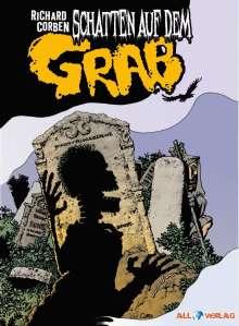 Richard Corben: Schatten auf dem Grab, Buch
