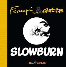 André Franquin: Slowburn, Buch