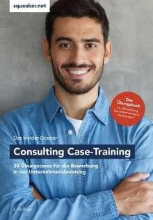 Tanja Reineke: Das Insider-Dossier: Consulting Case-Training, Buch