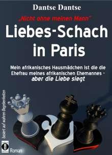 Dantse Dantse: Nicht ohne meinen Mann: Liebes-Schach in Paris, Buch