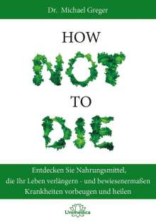 Michael Greger: How Not to Die, Buch