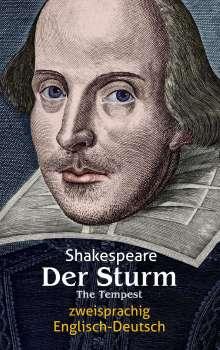 William Shakespeare: Der Sturm. Shakespeare. Zweisprachig: Englisch-Deutsch / The Tempest, Buch