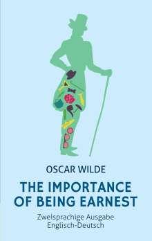Oscar Wilde: The Importance of Being Earnest: Zweisprachig Englisch-Deutsch: (Bunbury), Buch
