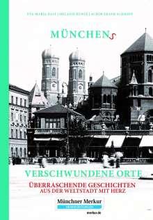 Eva-Maria Bast: Münchens verschwundene Orte, Buch