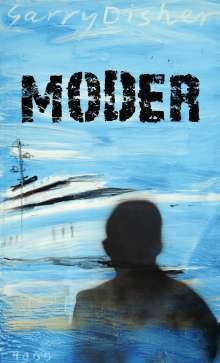 Garry Disher: Moder, Buch