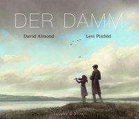David Almond: Der Damm, Buch