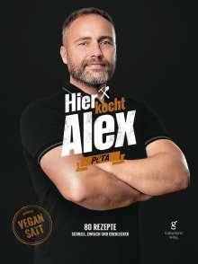 Flohr Alexander: Hier kocht Alex: vegan satt, Buch