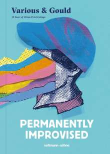 Various & Gould: Permanently Improvised, Buch