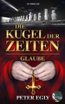 Peter Egly: Die Kugel der Zeiten, Buch