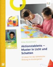 Antje Bostelmann: Aktionstabletts - Muster in Licht und Schatten, Buch
