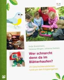 Antje Bostelmann: Wer schnarcht denn da im Blätterhaufen?, Buch