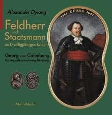 Alexander Dylong: Feldherr und Staatsmann im Dreißigjährigen Krieg, Buch