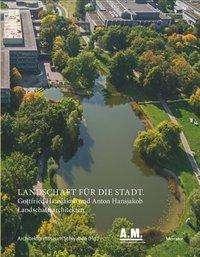Landschaft für die Stadt, Buch