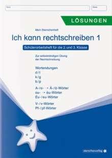 Katrin Langhans: Ich kann rechtschreiben 1 - Lösungen - Schülerarbeitsheft für die 2. und 3. Klasse, Buch